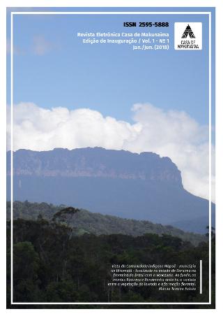 Visualizar v. 1 n. 1 (2018): Revista Eletrônica Casa de Makunaima