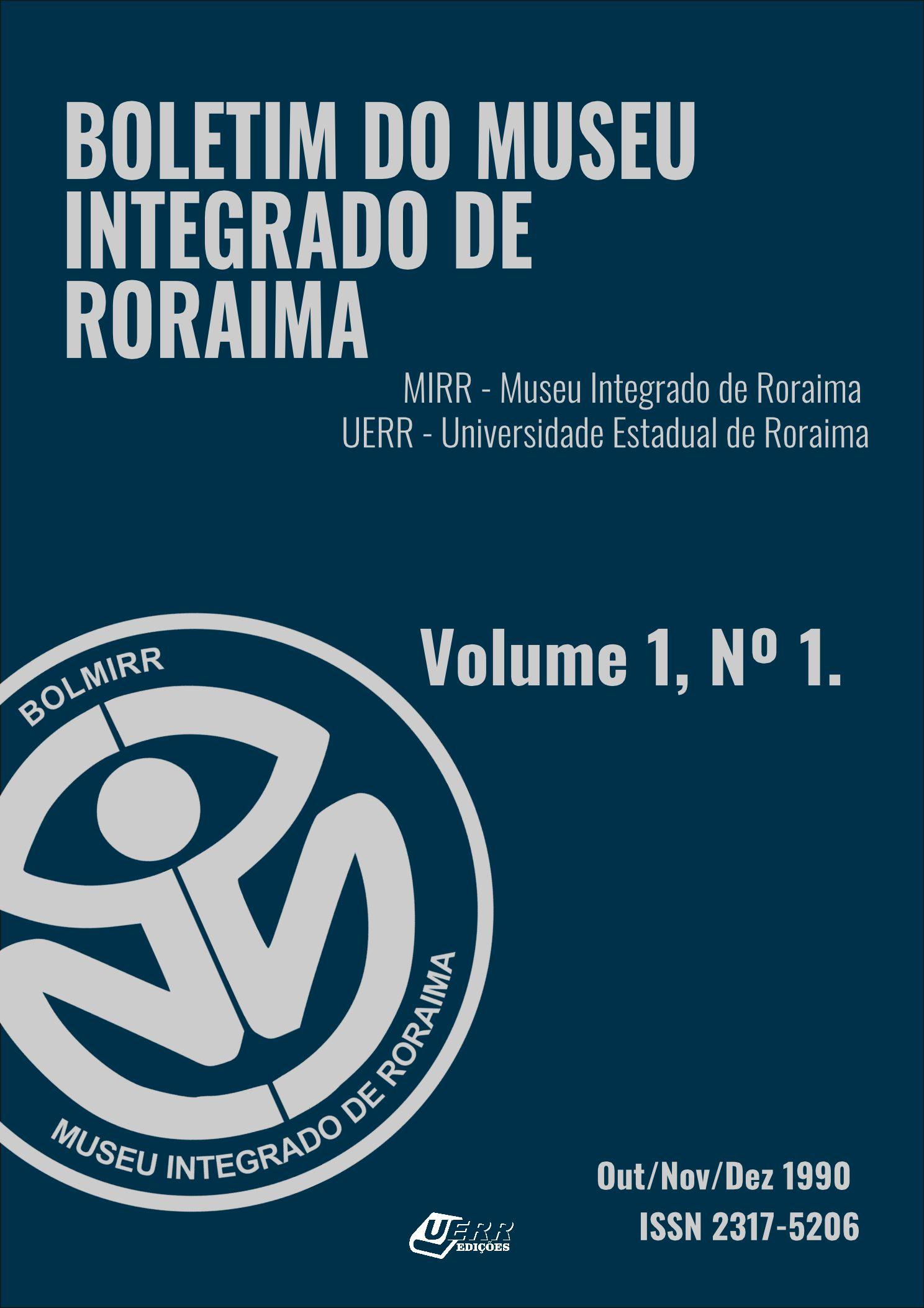 Visualizar v. 1 n. 01 (1990): Boletim do Museu Integrado de Roraima