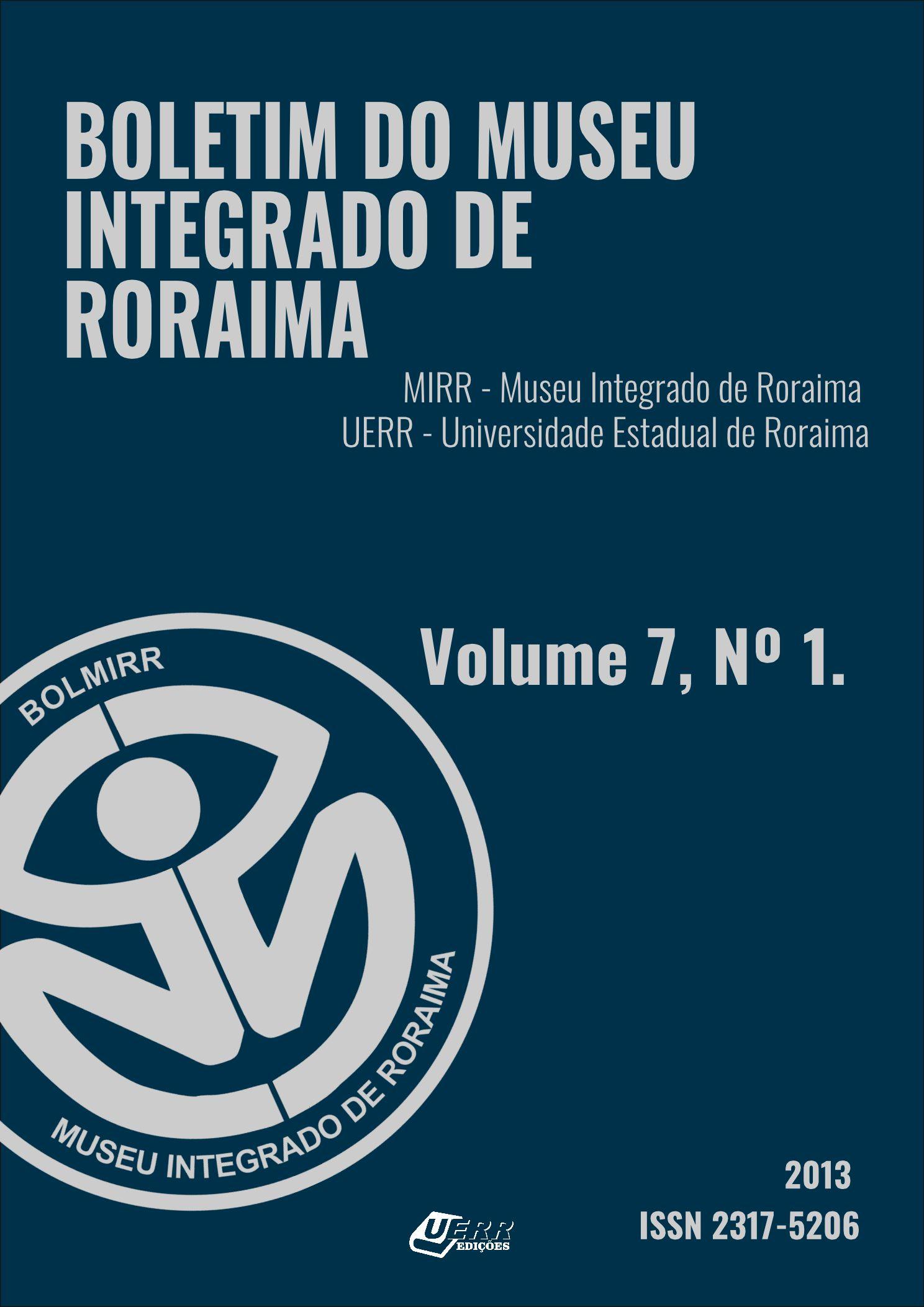 Visualizar v. 7 n. 01 (2013): Boletim do Museu Integrado de Roraima