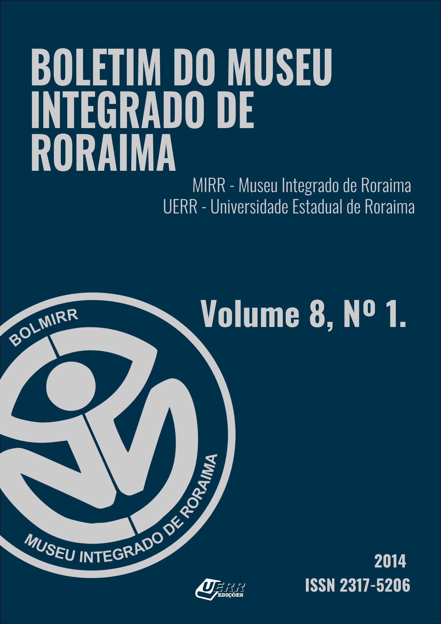 Visualizar v. 8 n. 01 (2014): Boletim do Museu Integrado de Roraima
